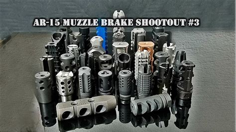 Ar15 Muzzle Brake Shootout 3 44 Brakes Tested 5 56 223 And Grobet File Co Of America Inc At Brownells