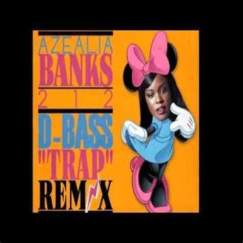Azealia Banks 212 D Bass Trap Remix Huis Design 2018 Beste Huis Design 2018 [somenteonecessario.club]