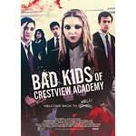 Bad kids of crestview academy 2017 hd stream german