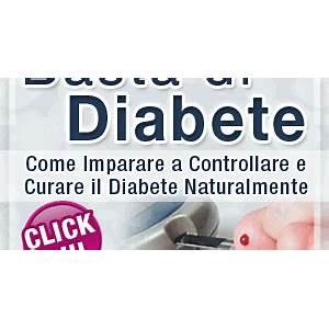 Basta di diabete? come imparare a controllare e curare il diabete naturalmente online coupon