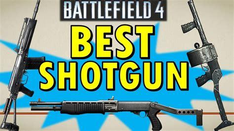 Battlefield 4 Best Pump Shotgun