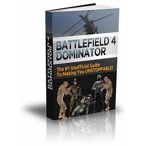 Battlefield 4 strategy guide ? complete bf3 guide guides