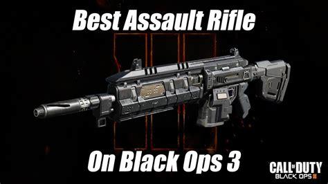 Best Assault Rifle Gun In Black Ops 3