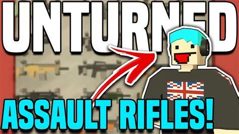 Best Assault Rifle Unturned