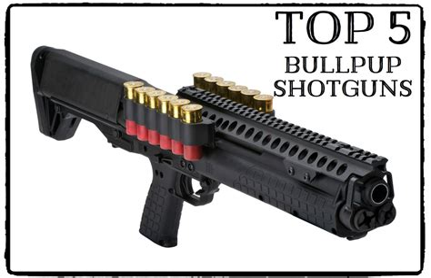 Best Bullpup Shotgun 2017