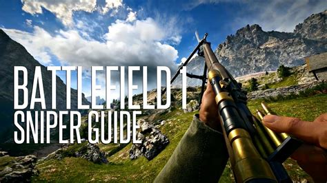 Best Sniper Rifle Battle Field 1