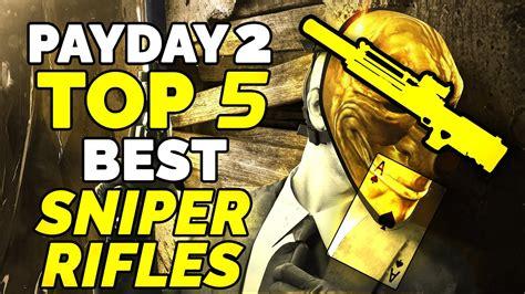 Best Sniper Rifles Payday