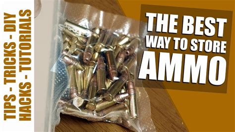 Best Way To Store Ammo Long Term