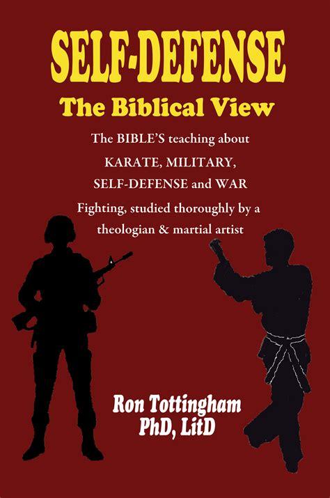 Biblical View Of Self Defense