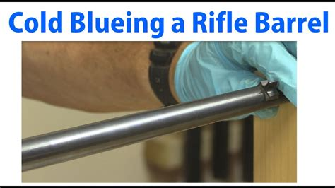 Bliueing A Rifle Barrel