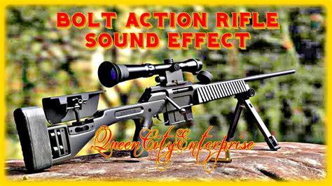 Bolt Action Rifle Sound Effect