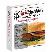 Brand new grilljunkie burger a day cookbook! comparison