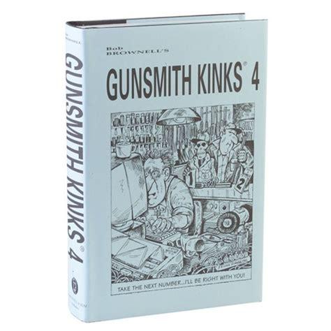 Brownells Gunsmith Kinks 4 Volume Set Brownells Italia
