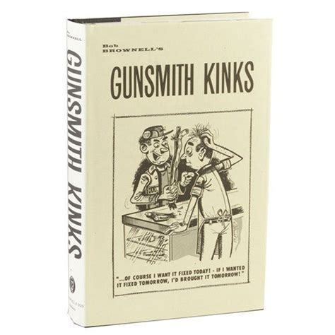 Brownells Gunsmith Kinks Volume I Gunsmith Kinks Volume I