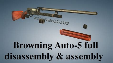 Browning Auto5 Full Disassembly Assembly