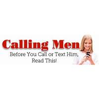 Calling men: the complete guide to calling, emailing, and texting men experience