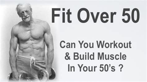 Can You Build Muscle At 50
