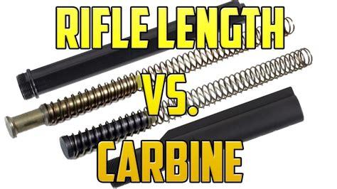 Carbine Vs Rifle Buffer And 18 Long Range