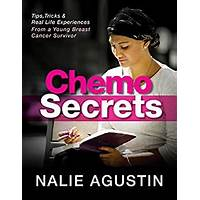 Chemo secrets tips & tricks from a young breast cancer survivor instruction