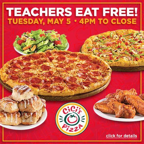 Cici S Pizza Teacher Appreciation 2018