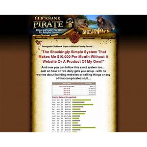 What is the best clickbank pirate pillage & plunder clickbank for autopilot income?