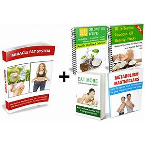 Coconut oil for weight loss miracle fat system methods