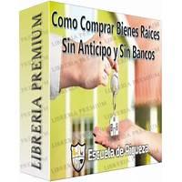 Free tutorial como comprar bienes raices sin anticipo y sin usar bancos