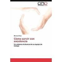 Como servir con excelencia promotional code