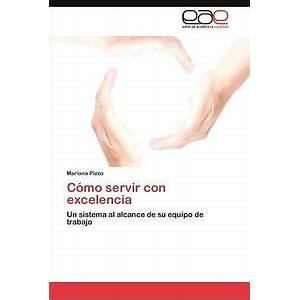 Comoservirconexcelencia com instruction