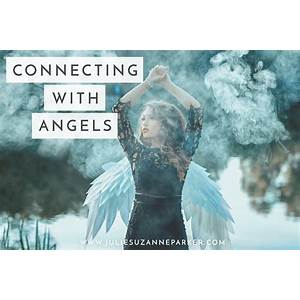 What is the best connecting with angels?
