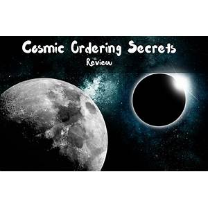 Cosmic ordering secrets experience