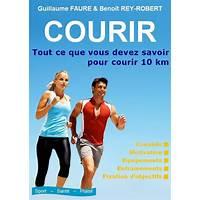 Courir : tout ce que vous devez savoir pour courir 10 km step by step