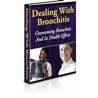 Dealing with bronchitis, overcoming bronchitis and its health effects secrets