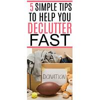 Declutter fast how to get your home in order almost immediately! technique