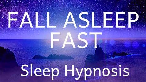 Deep Sleep Hypnosis Fall Asleep Fast