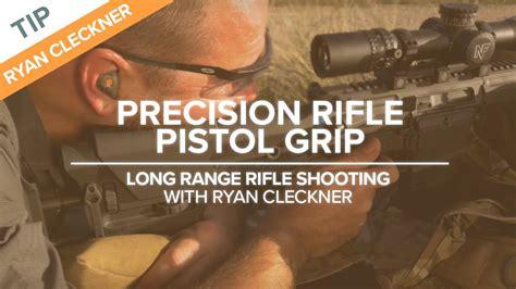 Don T Like Pistol Grip For Long Range Shooting