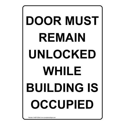 Door must remain unlocked building occupied Image
