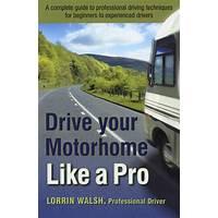 Best drive your motorhome like a pro