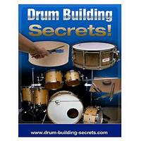 Drum building secrets experience