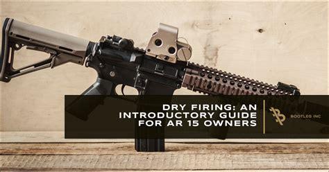 Dry Firing An Ar 15