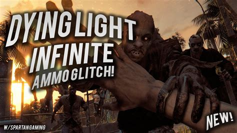 Dying Light Ammo Glitch