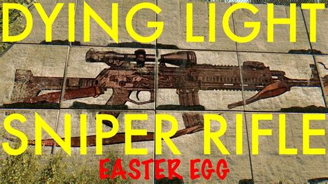 Dying Light The Following Sniper Rifle