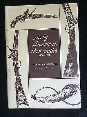 Early American Gunsmiths 1650 1880