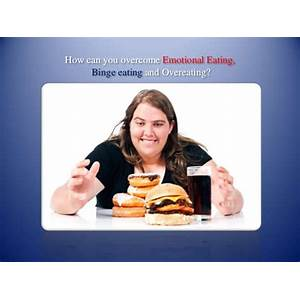 Eating love how to stop emotional & binge eating tips