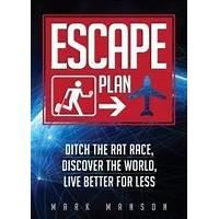 Escape plan: ditch the rat race, discover the world promo