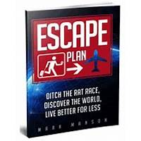 Escape plan: ditch the rat race, discover the world methods