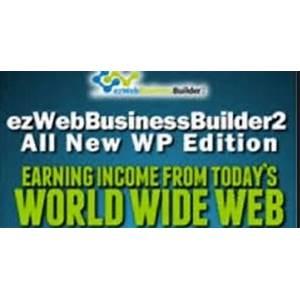 Ezwebbusinessbuilder2 by jim daniels free tutorials