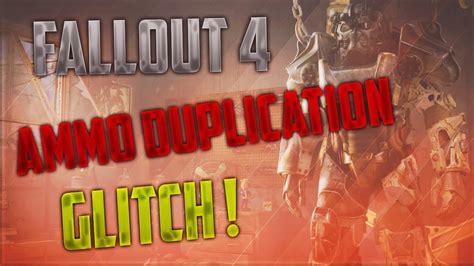 Fallout 4 Ammo Duplication