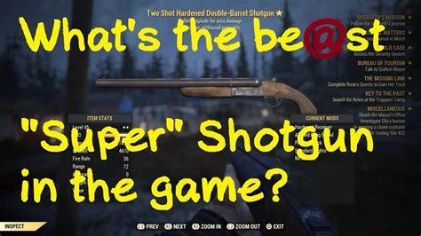Fallout 76 Best Dps Shotgun