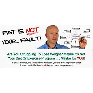 Fat is not your fault when diet and exercise aren't working free tutorials